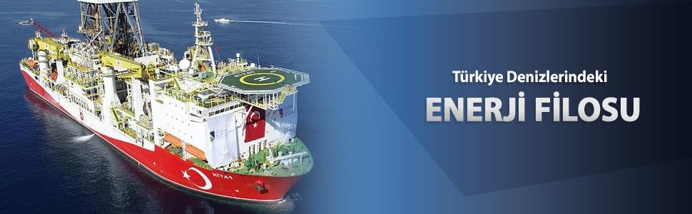 Türkiye'nin denizlerdeki enerji filosu